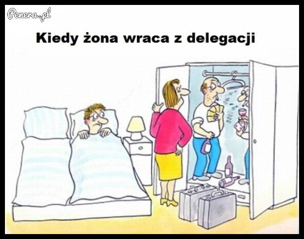 Kiedy żona wraca z delegacji