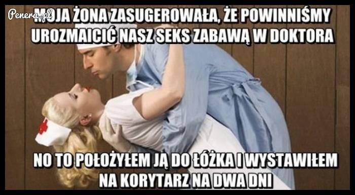 Tak wygląda polska zabawa w doktora z żoną