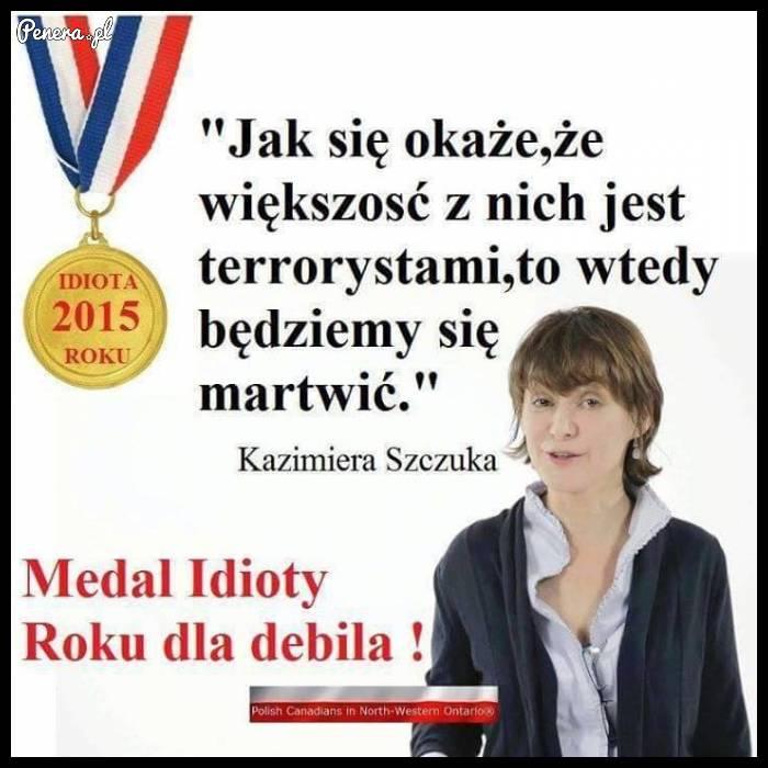Czy Szczuka pretenduje do nagrody Idiota roku?