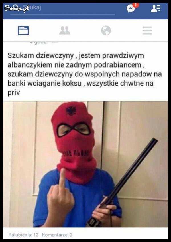 Prawdziwy albańczyk szuka dziewczyny