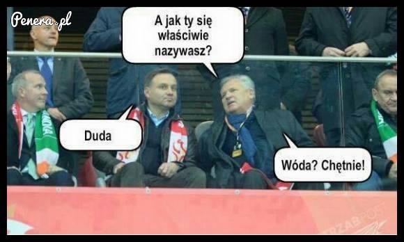 Andrzej Duda czy wóda?