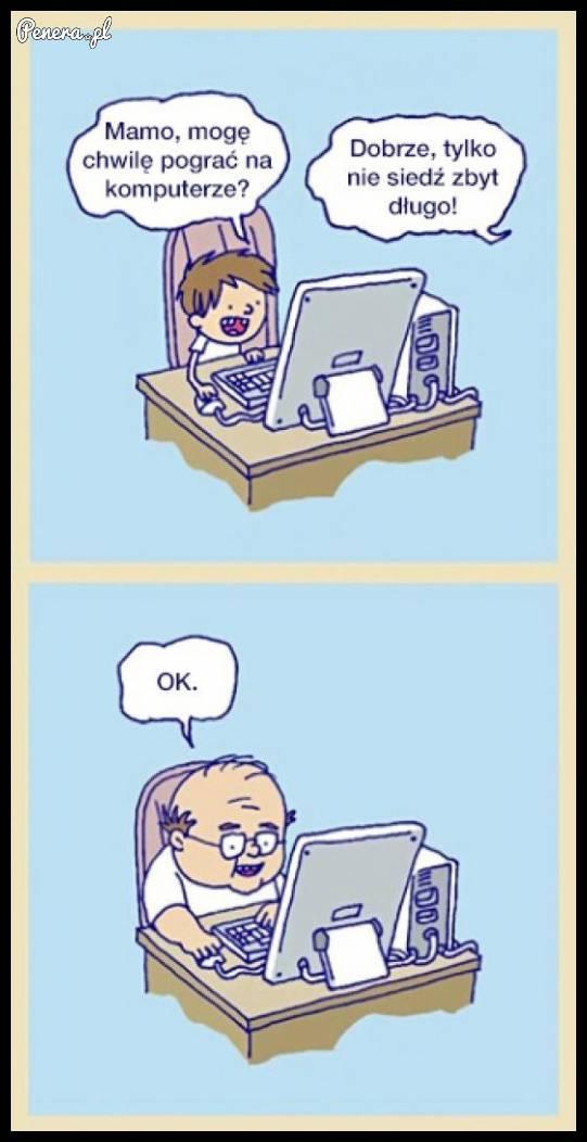 Mamo mogę chwilę na komputerze