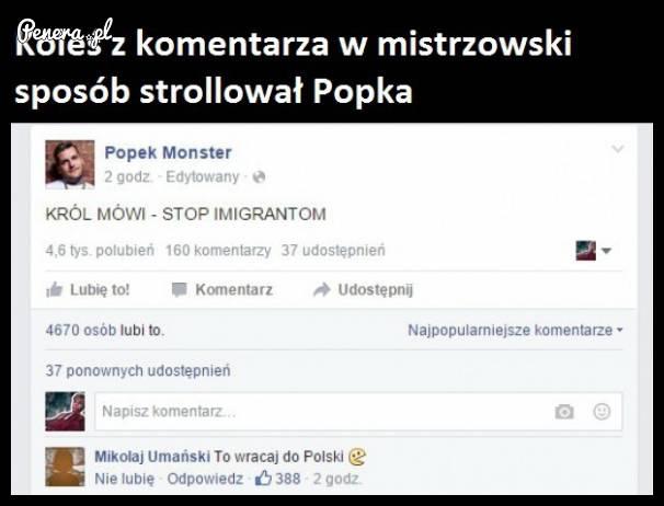 Mistrzowskie trollowanie Popka