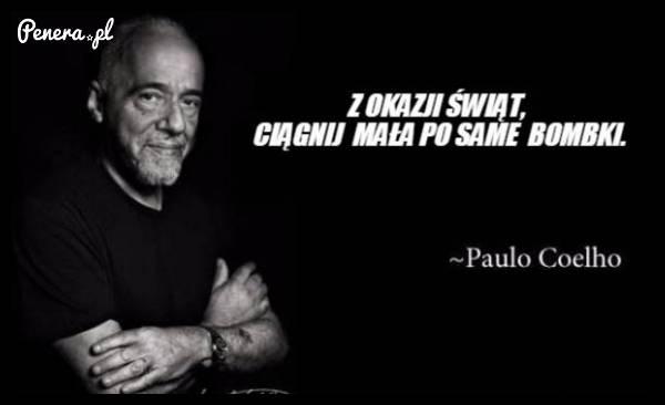 Cytat Paulo Coelho z okazji świąt