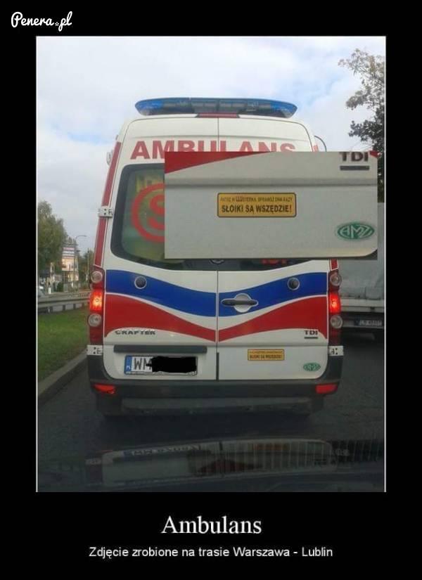 Nawet w ambulansie mają ból d**y