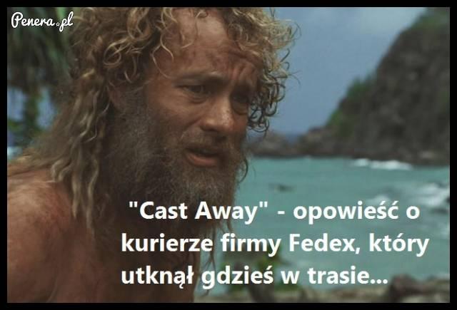 Cast Away - opowieść o kurierze firmy Fedex