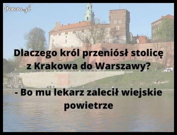 Dlaczego król przeniósł stolicę z Krakowa do Warszawy?