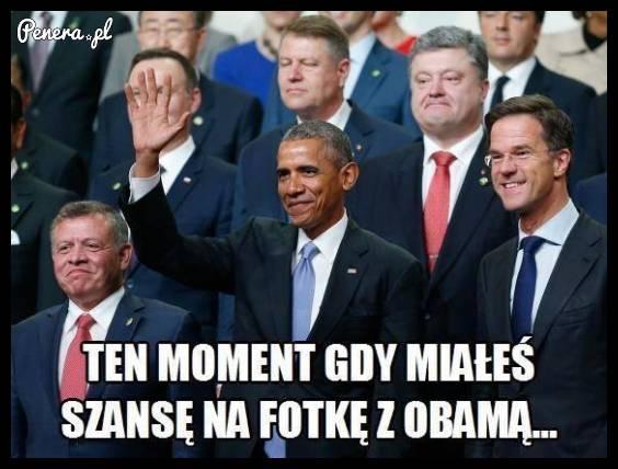 Ten moment kiedy miałeś szansę na fotkę z Obamą