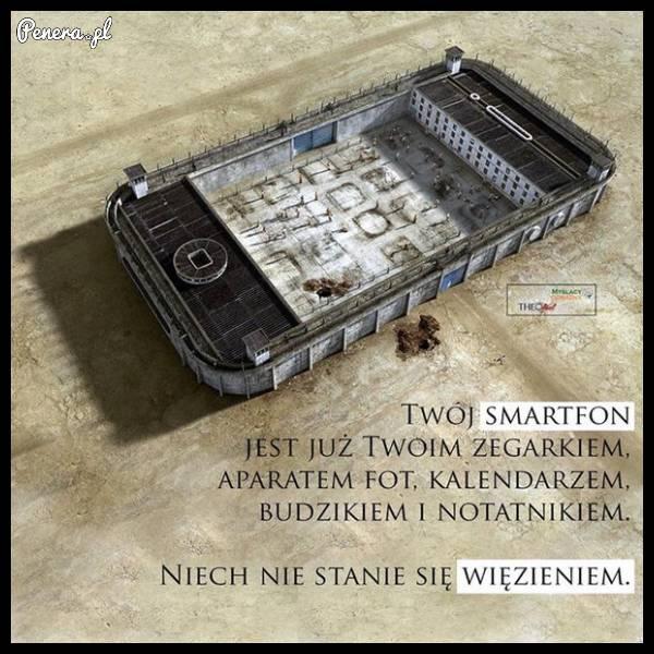 Twój smartfon Twoim więzieniem