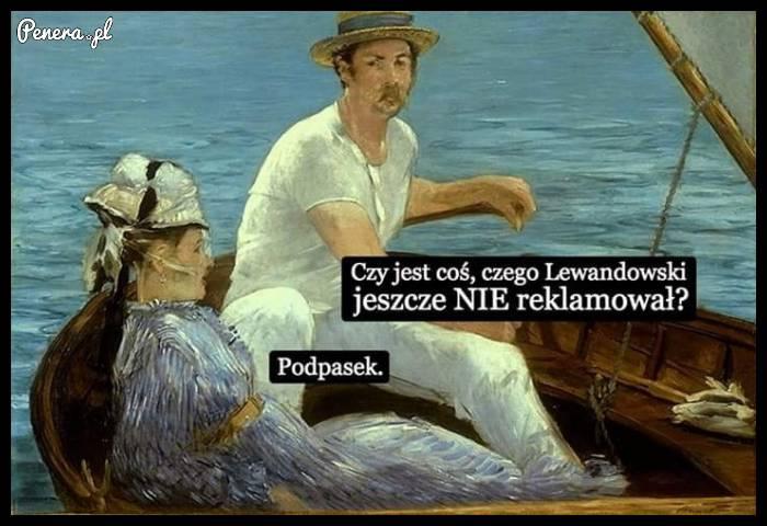 Czy jest coś czego Lewandowski jeszcze nie reklamował?