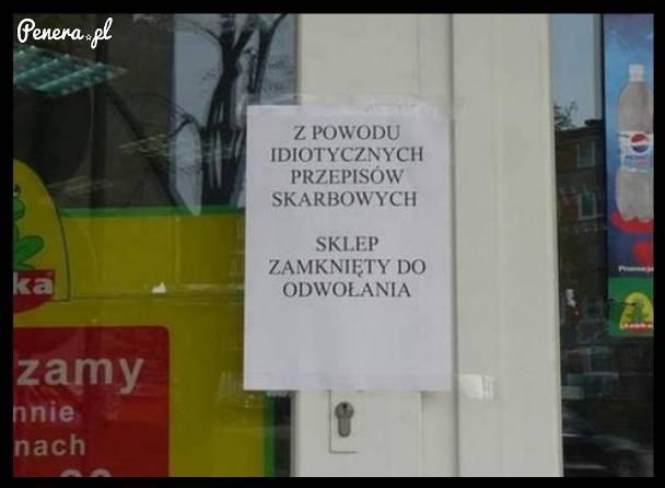 Z powodu idiotycznych przepisów skarbowych sklep zamknięty