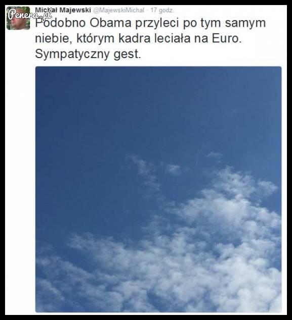 Podobno Obama przyleci po tym samym niebie którym kadra leciała na Euro