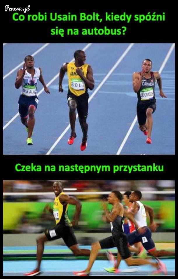 Co robi Usain Bolt kiedy spóźni się na autobus?