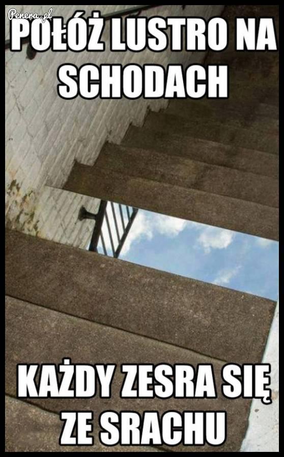 Połóż lustro na schodach