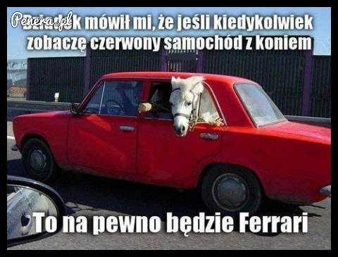 Takie Ferrari :D