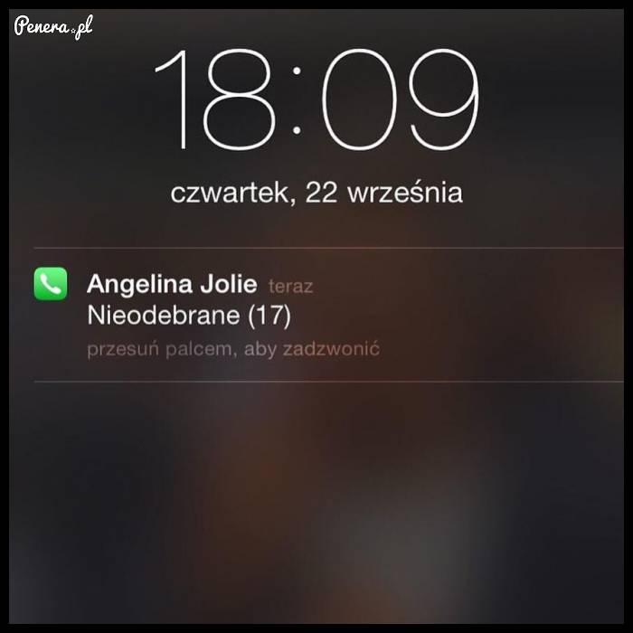 O kurde Angelina się do mnie dobijała