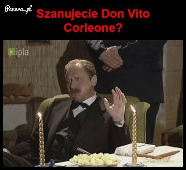 Szanujecie Don Vito Corleone?