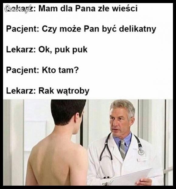 Kiedy lekarz próbuje być delikatny