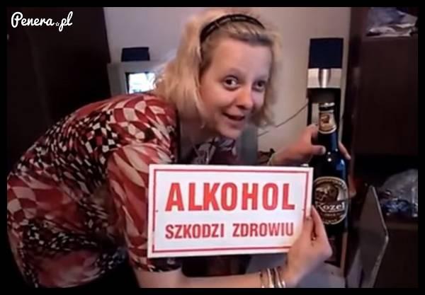 Pamiętajcie - Alkohol szkodzi zdrowiu