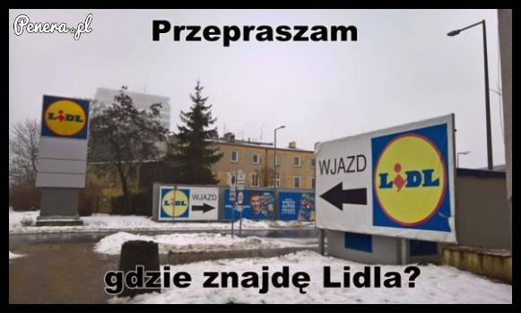 Przepraszam gdzie znajdę Lidla?