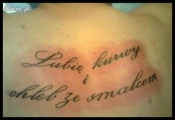 Jeden z lepszych tatuażowych tekstów