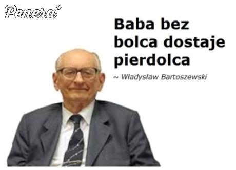Bartoszewski prawdę Ci powie