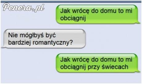 Facet bardziej romantyczny :D