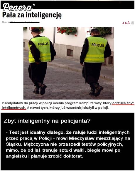 Policjant nie może być zbyt inteligentny