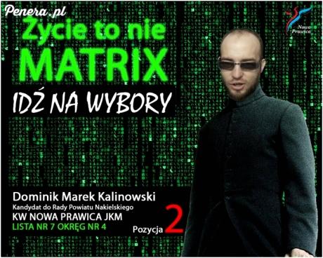 Życie to nie Matrix